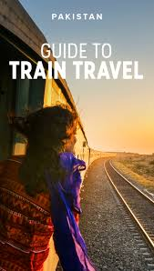 travel by train images First timer 39 s guide to train travel in pakistan lost with purpose jpg