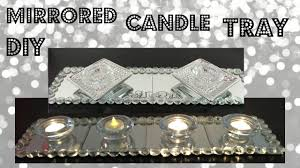 home decor youtube diy glam mirrored candle tray dollar tree home decor youtube
