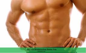 24 cara membesarkan badan pria dengan cepat omsehat com