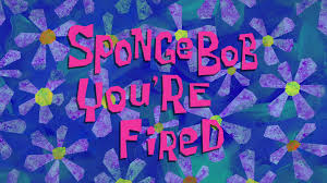 spongebob you u0027re fired transcript encyclopedia spongebobia