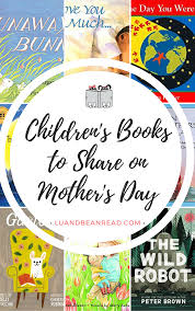 mothers day books children s books to on s day lu and bean read