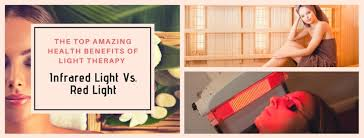 benefits of light therapy top amazing health benefits of light therapy infrared light vs red