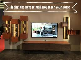 Interior Decoration For Tv Wall Finding The Best Tv Wall Mount For Your Home
