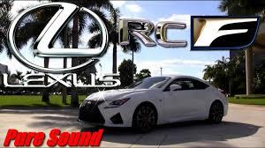 lexus of west kendall florida 2016 lexus rcf youtube