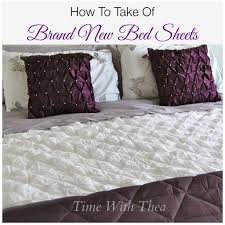 how to take care of brand new bed sheets time with thea
