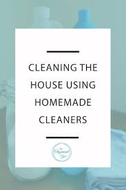 Cleaning The House by Cleaning The House Using Homemade Cleaners Blog Home
