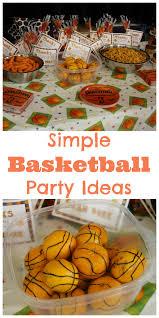 basketball party ideas simple basketball party ideas happy home fairy
