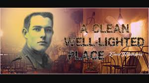 A Clean Well Lighted Place Analysis A Clean Well Lighted Place
