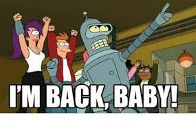 Im Back Meme - i m back baby meme on me me