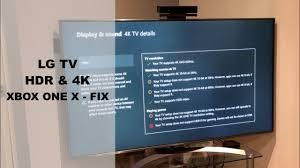 lg tv xbox one x hdr u0026 4k fix youtube