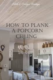 How To Install Beadboard On Ceiling - how to plank a popcorn ceiling