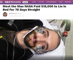 Nasa 70 Days In Bed Stay In Bed For 60 Days Income Of 110 Thousand Lying