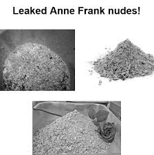 Anne Frank Memes - leaked anne frank nudes anne frank know your meme