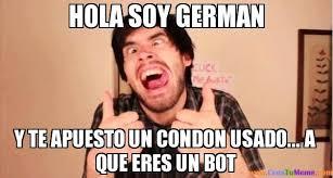 Hola Soy German Memes - memes de hola soy german imagenes chistosas