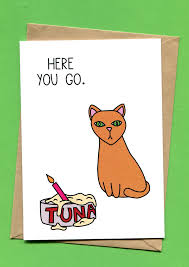 Cat Birthday Cards Here You Go Cat Birthday Card