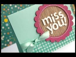 i miss you cards miss you make a card monday 66