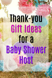 20 thank you gift ideas for baby shower hosts babies and gift