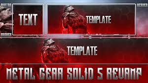 metal gear solid v revamp template pack by acezproduction on