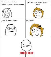 Poker Face Memes - face meme text