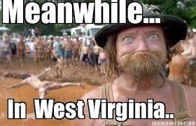 Meanwhile Meme Generator - meme maker meanwhile in west virginia