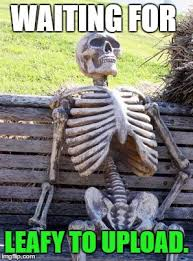 Upload Meme - waiting skeleton latest memes imgflip