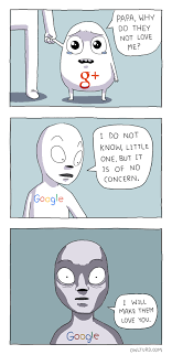Why You No Love Me Meme - how google plus came to be weknowmemes