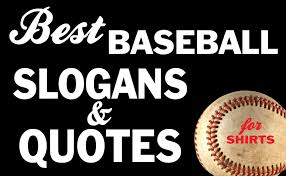 iza design the best baseball slogans and quotes for t shirts