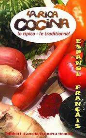 la cuisine en espagnol la rica cocina lo tipico le traditionnel la cocina en español y