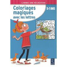 coloriages magiques avec les lettres livre maternelle primaire