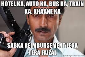 Auto Meme Generator - hotel ka auto ka bus ka train ka khaane ka sabka reimbursement