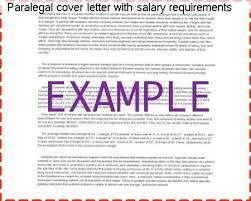 Paralegal Cover Letter Salary Requirements paralegal cover letter with salary requirements essay service