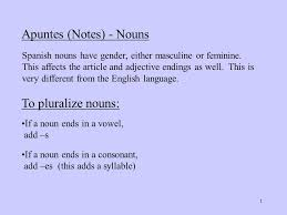 apuntes notes nouns spanish nouns have gender either