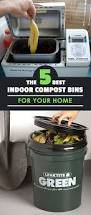 Compost Containers For Kitchen by The 5 Best Indoor Compost Bins For Your Home