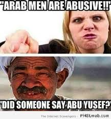 Funny Memes About Men - 29 arab men are abusive meme pmslweb