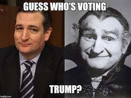 Ted Cruz Memes - ted cruz grandpa munster latest memes imgflip