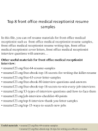 Front Desk Job Interview Questions Top8frontofficemedicalreceptionistresumesamples 150730022735 Lva1 App6892 Thumbnail 4 Jpg Cb U003d1438223302