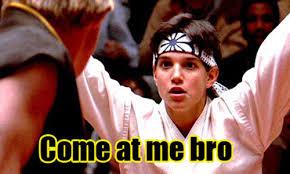 Karate Kid Meme - at me bro karate kid