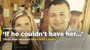 In Ex by Texas Man Arrested In Ex Wife U0027s Disappearance Day Of Harvey Video
