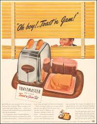 Toast In A Toaster These 11 Vintage Toaster Ads Are Surprisingly Fascinating