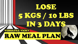 lose weight fast lose 5 kgs in 3 days lose 10 lbs in 3 days