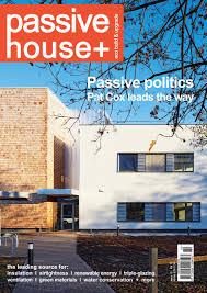 passive house plus issue 10 irish edition by passive house plus
