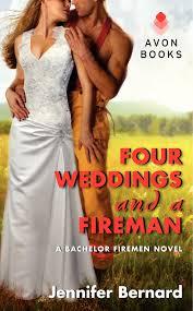 four weddings and a fireman u2014 jennifer bernard