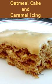 cari u0027s oatmeal cake and caramel icing lovefoodies