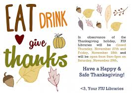 thanksgiving finals weeks hours fiu libraries