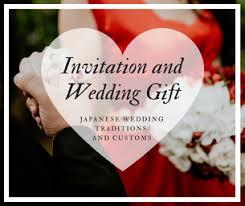 Wedding Gift Japanese Invitation And Wedding Gift Learn About Japanese Wedding