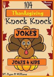 104 thanksgiving knock knock jokes 4 by williams