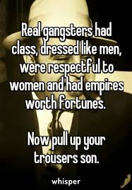 Real Gangster Meme - real gangsters from whisper app on facebook quotes pinterest