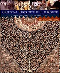 Silk Oriental Rugs Oriental Rugs Of The Silk Route Culture Process And Selection