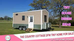 Tiny Home Design by The Country Cottage Dfw Tiny Home For Sale Tiny House Design