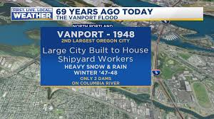 Portland Flooding Map by The Vanport Flood On This Date In 1948 Fox 12 Weather Blog